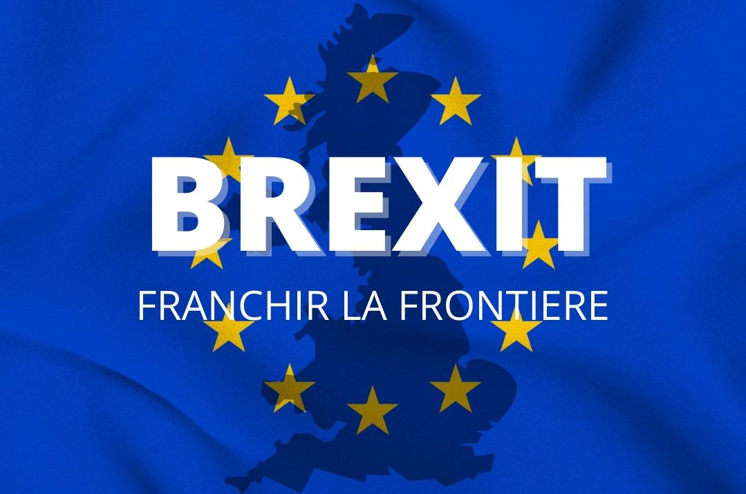 Brexit: Franchir la frontière