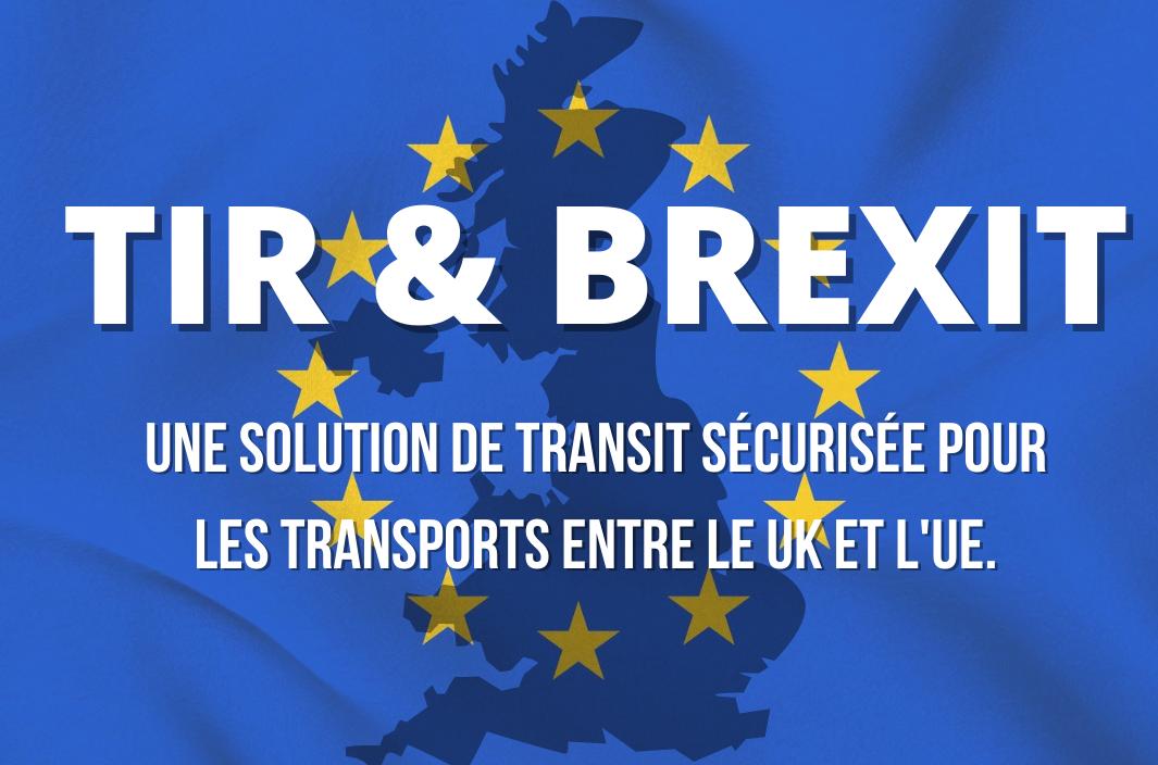 TIR : une solution de transit sécurisée pour les transports entre le Royaume-Uni et l'UE